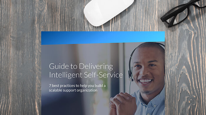 How to create an intelligent customer self-service support strategy